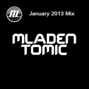 Mladen Tomic - January 2013 Mix