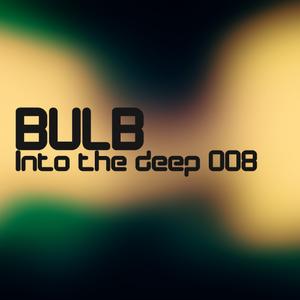 Bulb - Into the deep 008