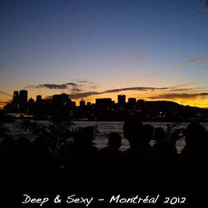 Deep & Sexy - Montréal 2012
