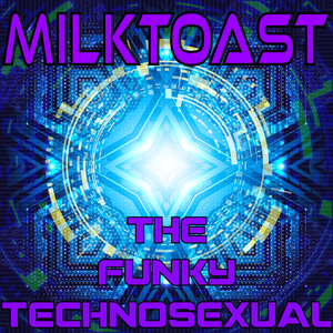 The Funky Technosexual