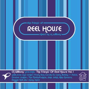 The Friends of Reel House Vol.1 - Complied & Mixed By CN Williams (Retail 2007)