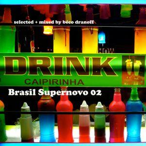 BRASIL SUPERNOVO 2015 Mixed Tape