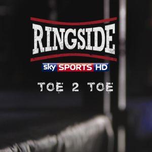 Ringside Toe 2 Toe - 7th July