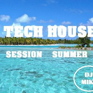 Session summer tech house by mike