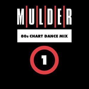 Mulder - 80s Chart Dance Mix 1