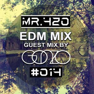 420 EDM MIX #014 - Guest Mix By: Gonzo