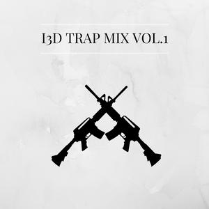 I3D TRAP MIX VOL.1