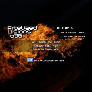 Artelized Visions 036 (December 2016) with guest AudioFire on DI FM
