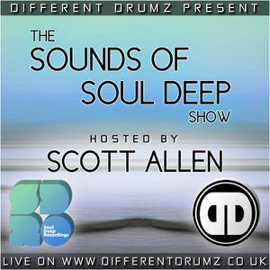 Scott Allen - The Sounds Of Soul Deep Show | Live on Different Drumz Radio Jan 2018
