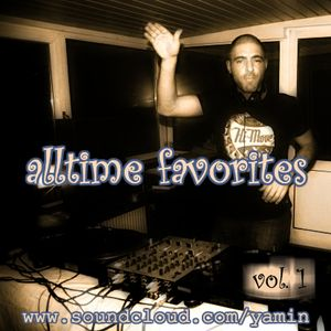 yamin - alltime favorites vol.1 (deep, melodic, dreamy and groovy - dj-set)