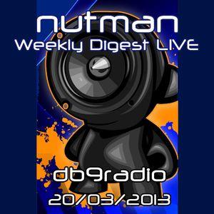nutman's Weekly Digest on DB9 Radio - 20/03/2013