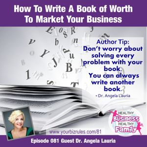 How To Write A Book of Worth To Market Your Business