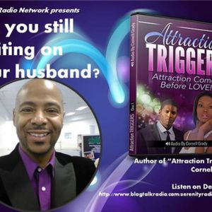 Are You Still Waiting on Your Husband? with Relationship Expert, Cornell Grady