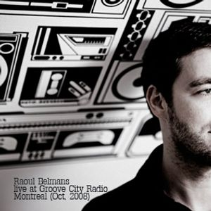 Raoul Belmans live on Groove City Radio, Montreal (Oct. 2008)