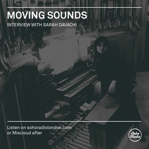 MOVING SOUNDS - Interview with Sarah Davachi (21/03/2021)