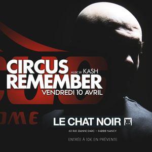 kash live circus remember act 4 by le chat noir nancy mixcloud. Black Bedroom Furniture Sets. Home Design Ideas