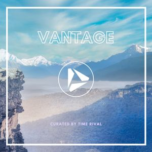 Vantage - Curated by Time Rival