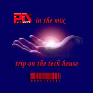 trip on the tech house