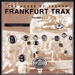 Frankfurt Trax Volume II