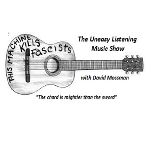 The Uneasy Listening Show 6 with David Mossman 8th July 2017