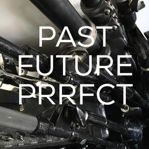 'Past Future Perfect ', Little Water Radio 3/26/2016