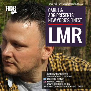 CARL J & ADG PRESENTS NEW YORK'S FINEST - LMR
