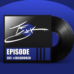 Episode 031 :: #JAILBROKEN