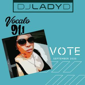 DJ Lady D - Vocalo & VOTE 2020