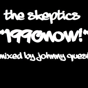 1990Now! Featuring The Skeptics Mixed By Johnny Quest
