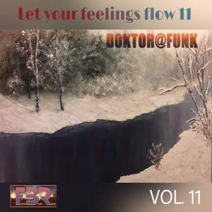 2017 FBR-LET YOUR FEELINGS FLOW #11 (DEEP)