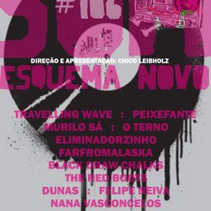 Som Esquema Novo - Programa #106