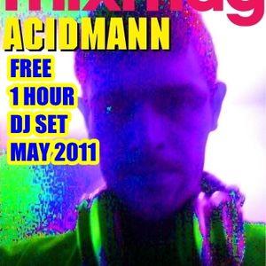 ACIDMANN'S DJ SET MAY 2011