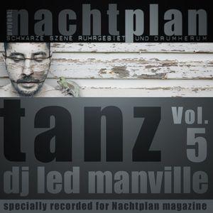 DJ Led Manville - Nachtplan Tanz Vol.5 (2012)