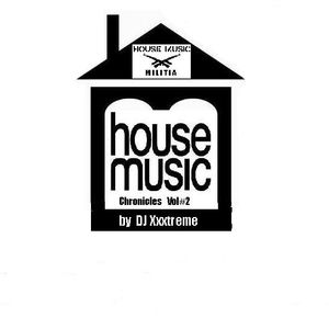 House Music Chronicles  Vol#2