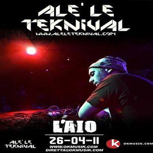 Alè Le Teknival 04.26.2011 - LAIO