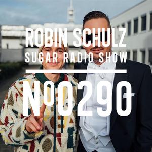 Robin Schulz   Sugar Radio 290