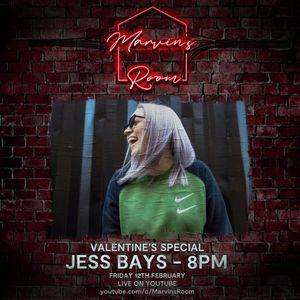 Marvin's Room LIVE Valentine's Special - Jess Bays