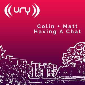 Colin And Matt Having A Chat: Results Day Special!! 13/08/2020