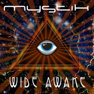 Mystik - Wide Awake - DJ Mix - Sept 19, 2014