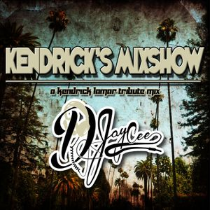 Kendrick's Mixshow!