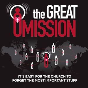 The Great Omission - Part 4