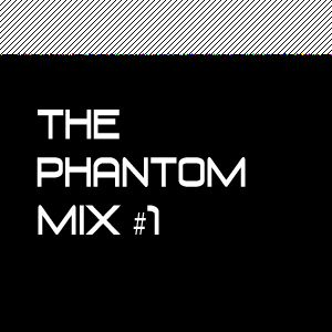 The Phantom Mix #1