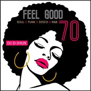 FEEL GOOD 70's (DJ D-JHUN THROWBACK)