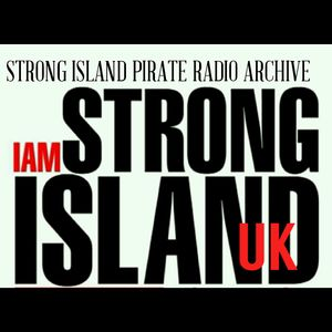 STRONG ISLAND PIRATE RADIO KENTISH TOWN - ARCHIVE - THE LOST TAPES AT MY YARD!