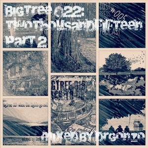 DrGonzo - BigTree 022: twothousandfifteen part 2 (2015.12.23.)