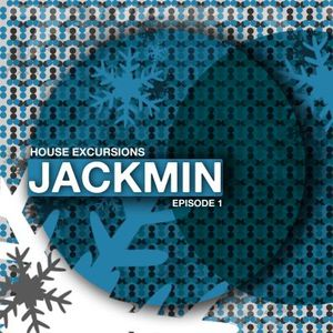Jackmin - House Excursions | Episode 1 |
