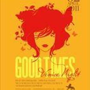 GOOD TIMES 'VENICE' Mix (Apr 2011)