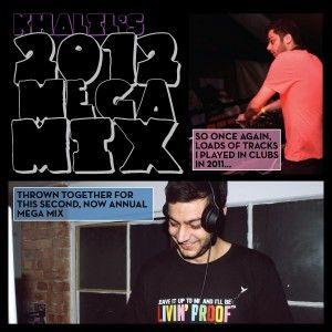 DJ Khalil's Mega Mix 2012
