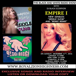 Empire I - Radio Interview on The Black and White Radio Show 12-11-16