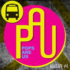 Mixtape #4 - Pops Are Us